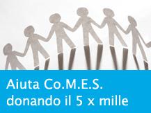 Aiuta Co.M.E.S. donando il 5x1000